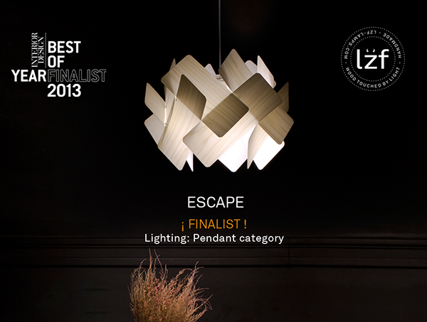 And the nomineees are....LZF Lamps & Escape! ...